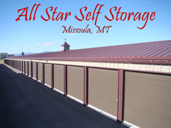 All Star Self Storage Looks Forward To Serving Your Missoula Unit Needs